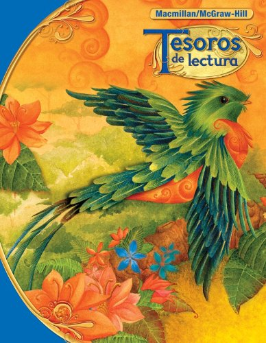 Tesoros de Lectura, a Spanish Reading/Language Arts Program, Grade 6, Student Edition (Elementary Reading Treasures) por McGraw-Hill Education