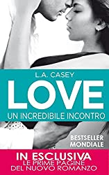Love. Un incredibile incontro (LOVE Series Vol. 3)