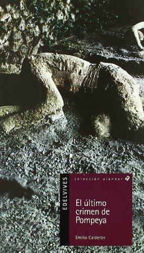 El último crimen de Pompeya (Alandar) por Emilio Calderón Martin