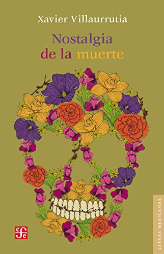 Nostalgia de la muerte (Lertas Mexicanas nº 145) (Spanish Edition)