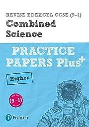 REVISE Edexcel GCSE (9-1) Combined Science Higher Practice Papers Plus: for the 2016 qualifications (Revise Edexcel GCSE Science 16)
