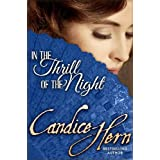 In the Thrill of the Night (The Merry Widows Book 1) (English Edition)