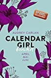 Calendar Girl - Berührt: April/Mai/Juni (Calendar Girl Quartal, Band 2) - Audrey Carlan