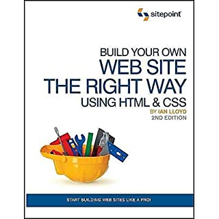 [(Build Your Own Website the Right Way Using HTML and CSS)] [By (author) Ian Lloyd] published on (November, 2008)