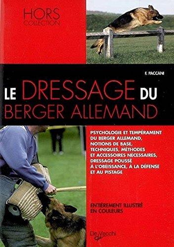 Le dressage du Berger allemand par Ferdinando Paccani