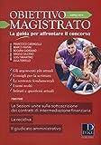 Scarica Libro Obiettivo magistrato La guida per affrontare il concorso 2018 3 (PDF,EPUB,MOBI) Online Italiano Gratis