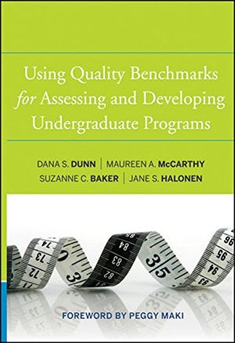 using-quality-benchmarks-for-assessing-and-developing-undergraduate-programs-by-dana-s-dunn-2010-12-