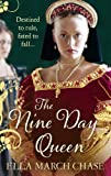 The Nine Day Queen: Tudor Historical Fiction