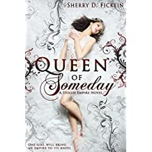 Queen of Someday (Stolen Empire Book 1) (English Edition)