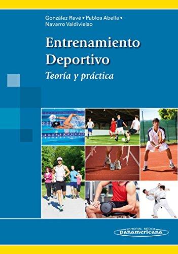 Entrenamiento Deportivo. Teoría y práctica
