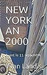 New York an 2000 - Avant le 11 septembre par Landis