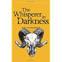 The Whisperer in Darkness: Collected Stories Volume One: 1 (Tales of Mystery & The Supernatural) by H.P. Lovecraft (2007-02-05)