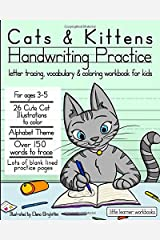 Cats & Kittens Handwriting Practice: Letter tracing, Vocabulary and Coloring Workbook for Kids (Little Learner Workbooks) Paperback