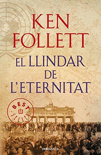 El llindar de l'eternitat (The Century 3) (BEST SELLER) por Ken Follett