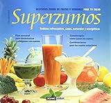 Superzumos (La Nueva Cocina Natural)