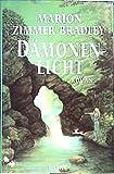 Dämonenlicht: Roman - Marion Zimmer Bradley
