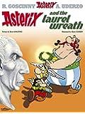 Asterix and the Laurel Wreath: Album 18 (Asterix (Orion Paperback))