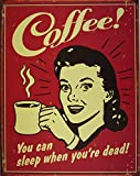 Blechschild Coffee - Sleep when Dead, 32 x 41 cm
