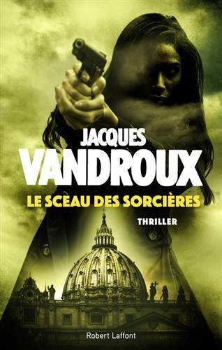 Le Sceau des sorcières par Jacques Vandroux