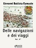 Delle navigazioni e dei viaggi vol. 6 (Viaggi e Viaggiatori)