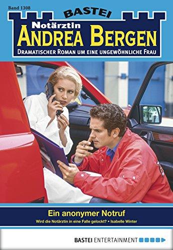 Notärztin Andrea Bergen - Folge 1308: Ein anonymer Notruf