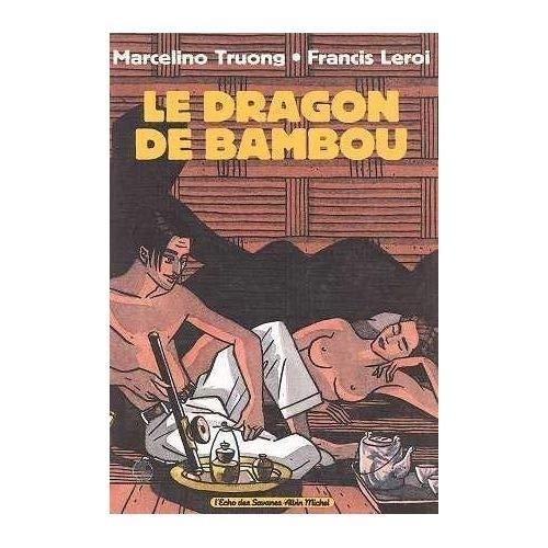 Le Dragon de bambou par Truong