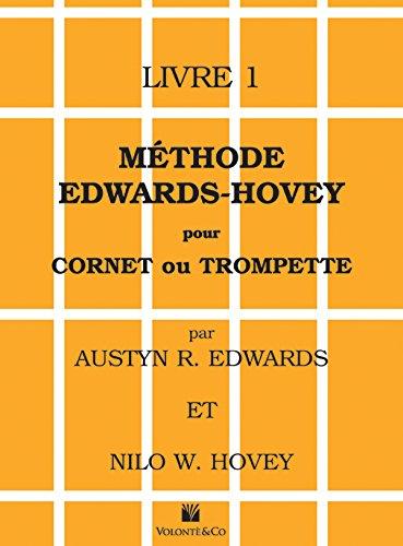 Methode Edwards-Hovey Pour Cornet ou Trumpette Livre 1
