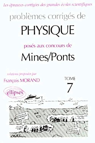 Physique Mines/Ponts 1998-2000, tome 7