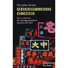 Gebrauchsanweisung Chinesisch: So funktioniert die meistgesprochene Sprache der Welt