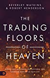 #6: The Trading Floors of Heaven: Where Lost Blessings are Restored and Kingdom Destiny is Fulfilled