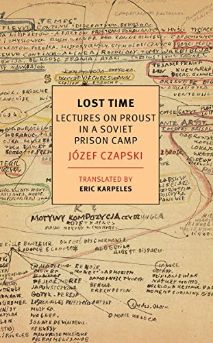 Lost Time: Lectures on Proust in a Soviet Prison Camp (New York Review Books Classics) (English Edition)