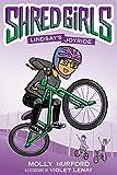 Shred Girls: Lindsays Joyride