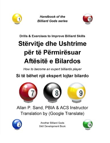 Drills & Exercises to Improve Billiard Skills (Albanian): How to become an expert billiards player por Allan P. Sand