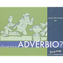 Para que sirve un advervio?/What Are Adverbs For? (Caja de herramientas/Toolbox)
