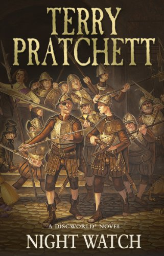 Night Watch: (Discworld Novel 29) (Discworld series) by [Pratchett, Sir Terry]