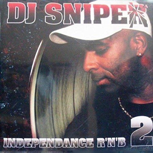 DJ Sniper presents Independent...