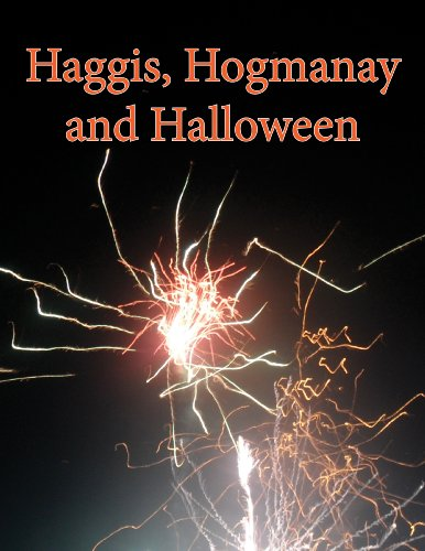 Haggis, Hogmanay and Halloween (English Edition) (Geschichte Halloween Großbritannien)