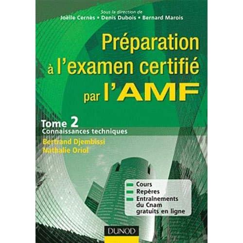 Préparation à l'examen certifié par l'AMF.: Tome 2 : Connaissances techniques