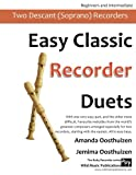 Easy Classic Recorder Duets: With one very easy part, and the other more difficult. Comprises favourite melodies from the world's greatest composers ... with the easiest. (The Ruby Recorder)