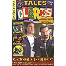Tales from the Clerks by Kevin Smith (2006-10-20)