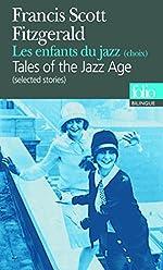 Les enfants du jazz (choix) - Edition bilingue français-anglais de Francis Scott Fitzgerald