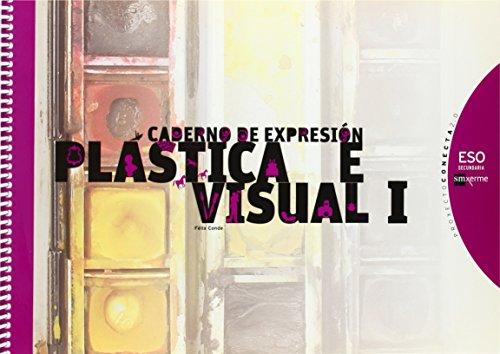 Caderno de expresión plástica e visual I. ESO. Conecta 2.0 - 9788498543117