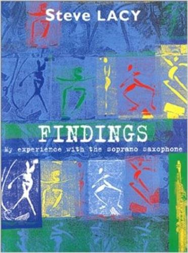 Findings : My Experience with Soprano Saxophone