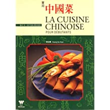 Al Cuisine Chinoise Pour Debutants / Chinese Cooking for Beginners (Beginners Series)