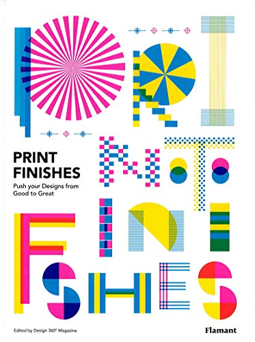 Print Finishes: Push your Designs from Good to Great (Flamant) - Print Finish