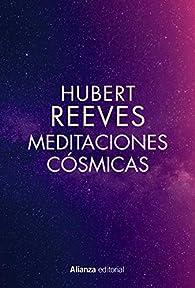 Meditaciones cósmicas par Hubert Reeves
