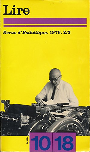 Revue d'esthtique N 2/3, 1976 : Lire (Soljnitsyne, Beckett, Thories de la littrature) - Etienne Souriau (L'intrt esthtique)