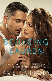 Seducing Lauren (Love Under the Big Sky Book 2) (English Edition) von [Proby, Kristen]