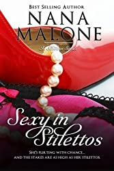 Sexy in Stilettos by Nana Malone (2012-04-03)