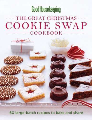 The Great Christmas Cookie Swap Cookbook: 60 Large-Batch Recipes to Bake and Share (Good Housekeeping) by Good Housekeeping Magazine (Editor) (6-Oct-2009) Hardcover-spiral